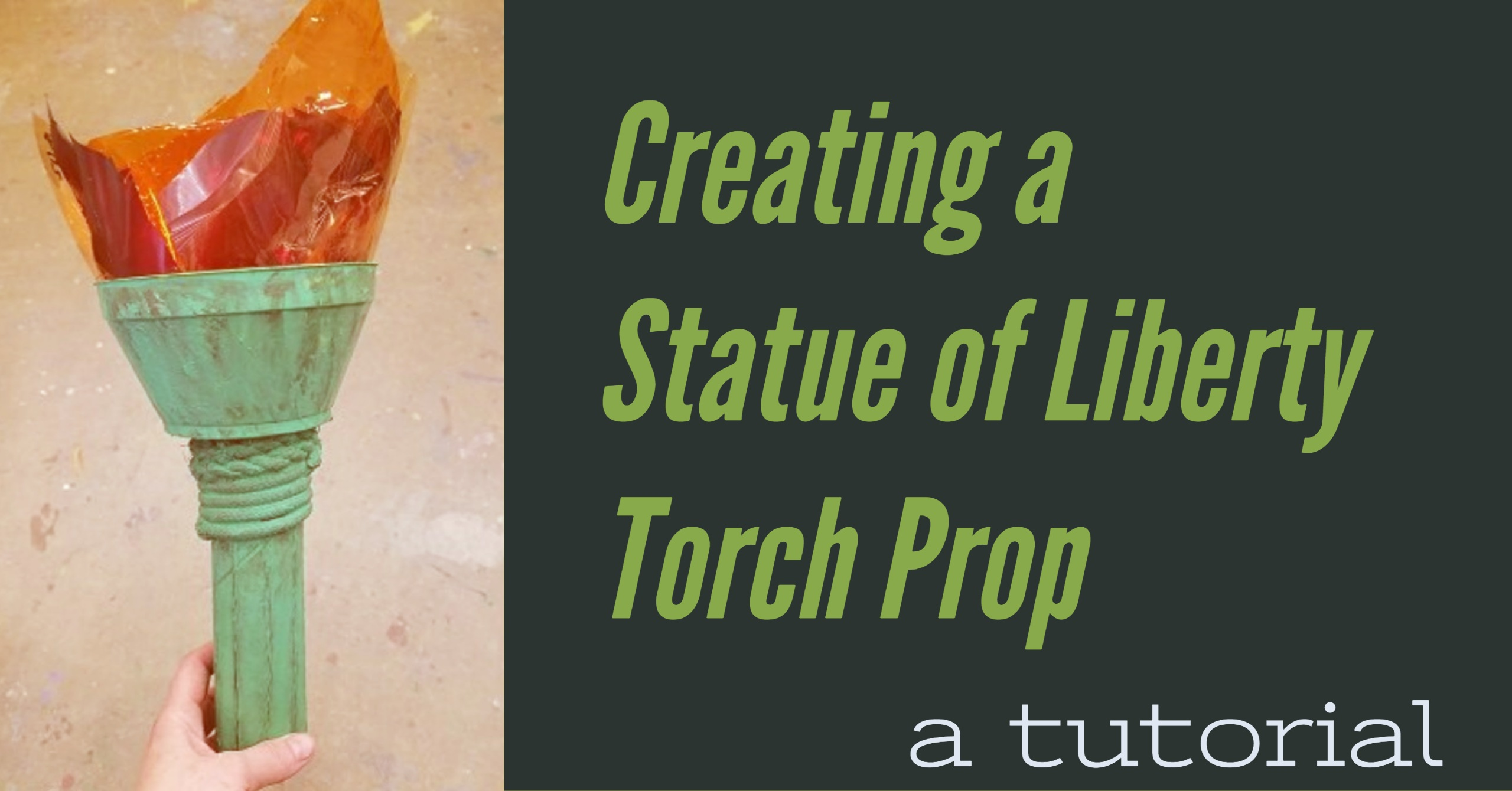 Statue of Liberty Torch Prop Tutorial