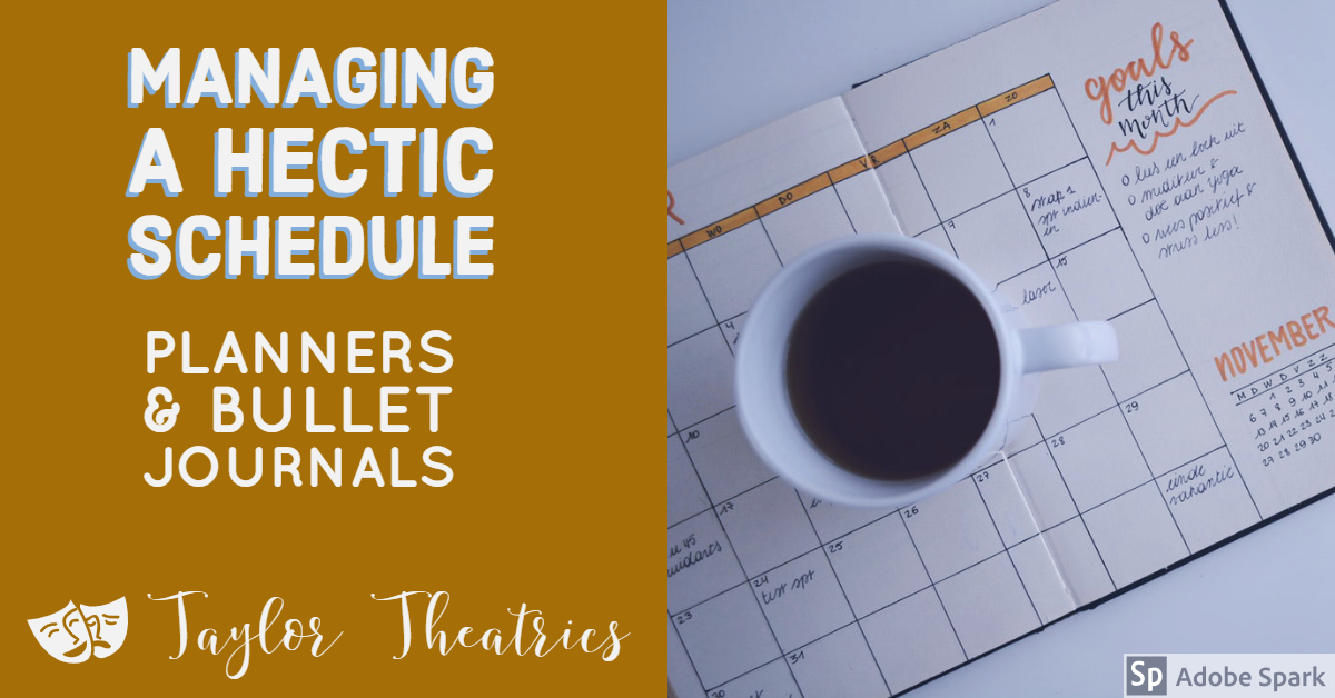 Managing a Hectic Schedule: Planners & Bullet Journals