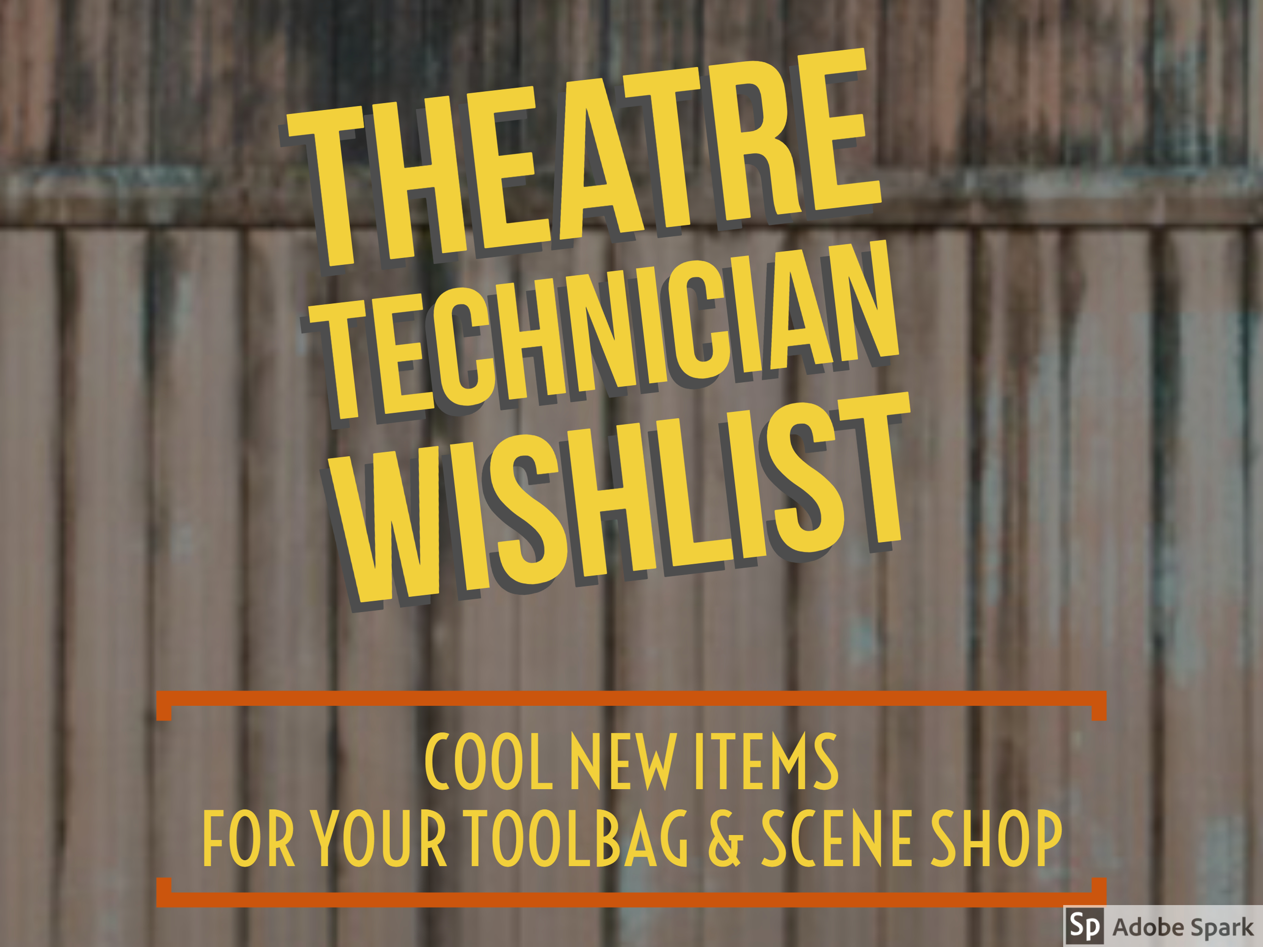 Theatre Technician Wishlist