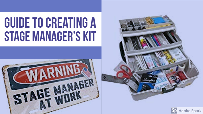 Create a Stage Manager's Kit