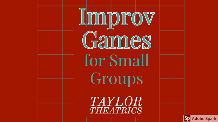 Improv Games for Small Groups