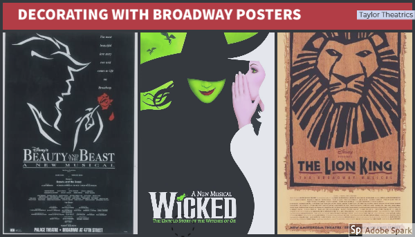 Decorating With Broadway Posters Taylor Theatrics